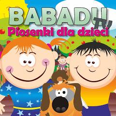 Piosenki dla dzieci - BABADU TV