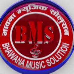 BHAWANA MUSIC SOLUTION