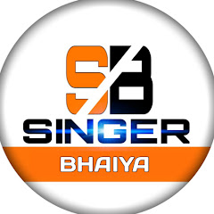 SINGER BHAIYA