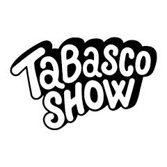 Tabasco Show