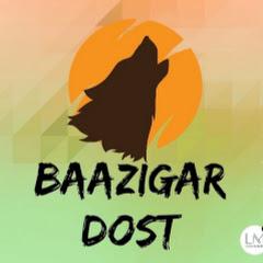 Baazigar dost