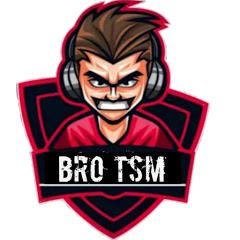 BRO TSM