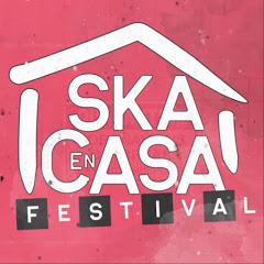 Ska En Casa Festival