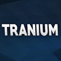 Tranium