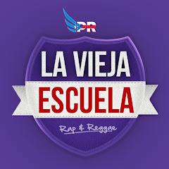 La Vieja Escuela Rap & Reggaeton