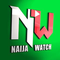 NAIJA WATCH