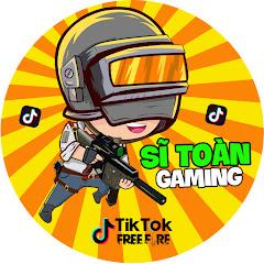 Sĩ Toàn Gaming