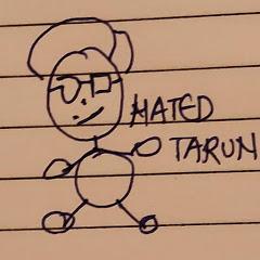 Hated Tarun