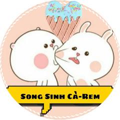 Song Sinh Cà-rem