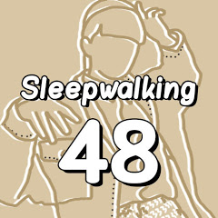 Sleepwalking48