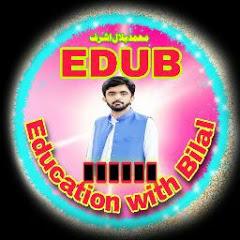 Education with Bilal Ashraf