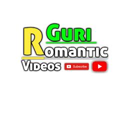 Guri Romantic videos