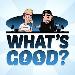 What's Good Podcast