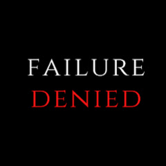Failure Denied