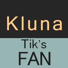 Kluna Tik's Fan