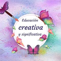 Educación Creativa y Significativa.