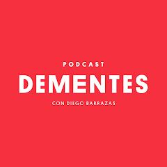 DEMENTES Podcast