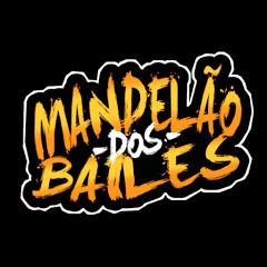 Mandelão Dos Bailes