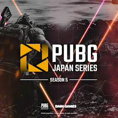 PUBG JAPAN SERIES【DMMGAMES】