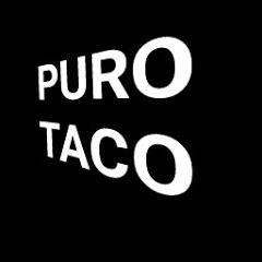 puro taco