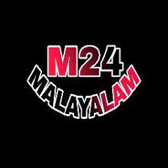 M24 MALAYALAM