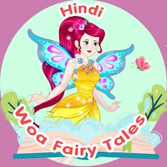 WOA Fairy Tales - Hindi