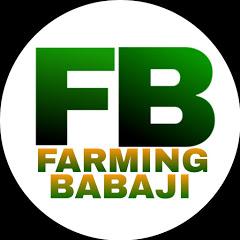 Farming Babaji