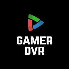 Gamer DVR