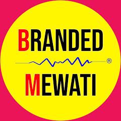 Branded Mewati