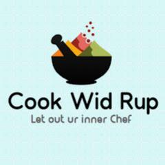 Cook Wid Rup