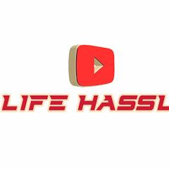 Life hassle