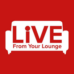 Live From Your Lounge