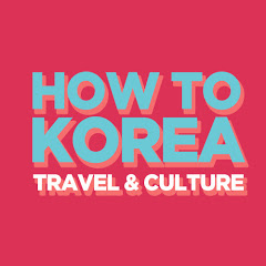 HOW TO TRAVEL IN KOREA