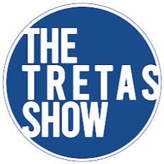 The Tretas Show