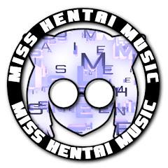 Miss Hentai Music