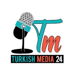 Turkish Media24