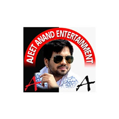 AJEET ANAND ENTERTAINMENT