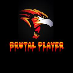 Brutal Player
