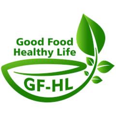 Good Food Healthy Life