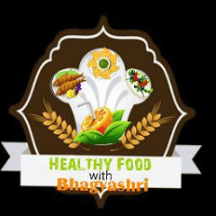 Healthy Food with Bhagyashri