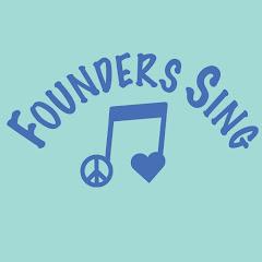 Founders Sing