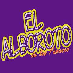 EL ALBOROTO DE LOS FAMOSOS