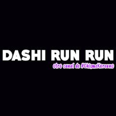 Dashi Run Run