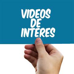 Videos De Interés