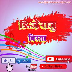 Dj Raju Birta
