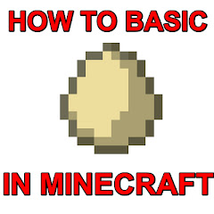 How to Basic in minecraft