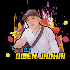 DJ Owen Jadhai ດີເຈ ໂອເວັ່ນ ຈັດໃຫ້