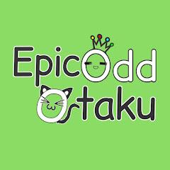 EPIC Odd Otaku