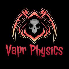 Vapr Physics