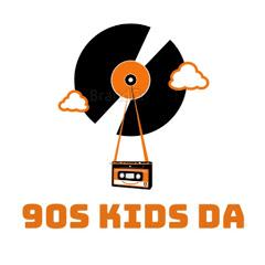 90's Kids da